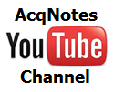 AcqNotes YouTube Channel